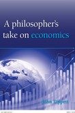A Philosoper's take on Economics