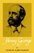 Henry George – Charles Albro Barker
