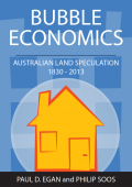 Bubble Economics: Australian Land Speculation 1830 – 2013