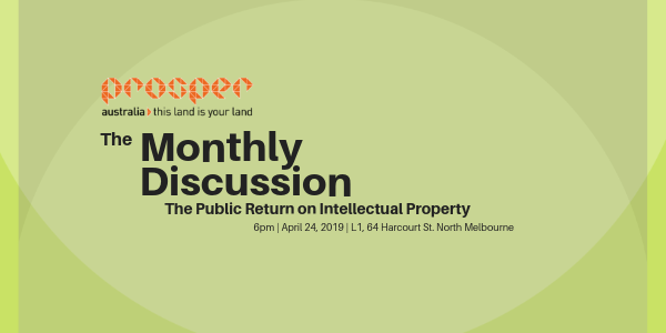 The Monthly Discussion in April – IP Monopoly and publicly funding R&D