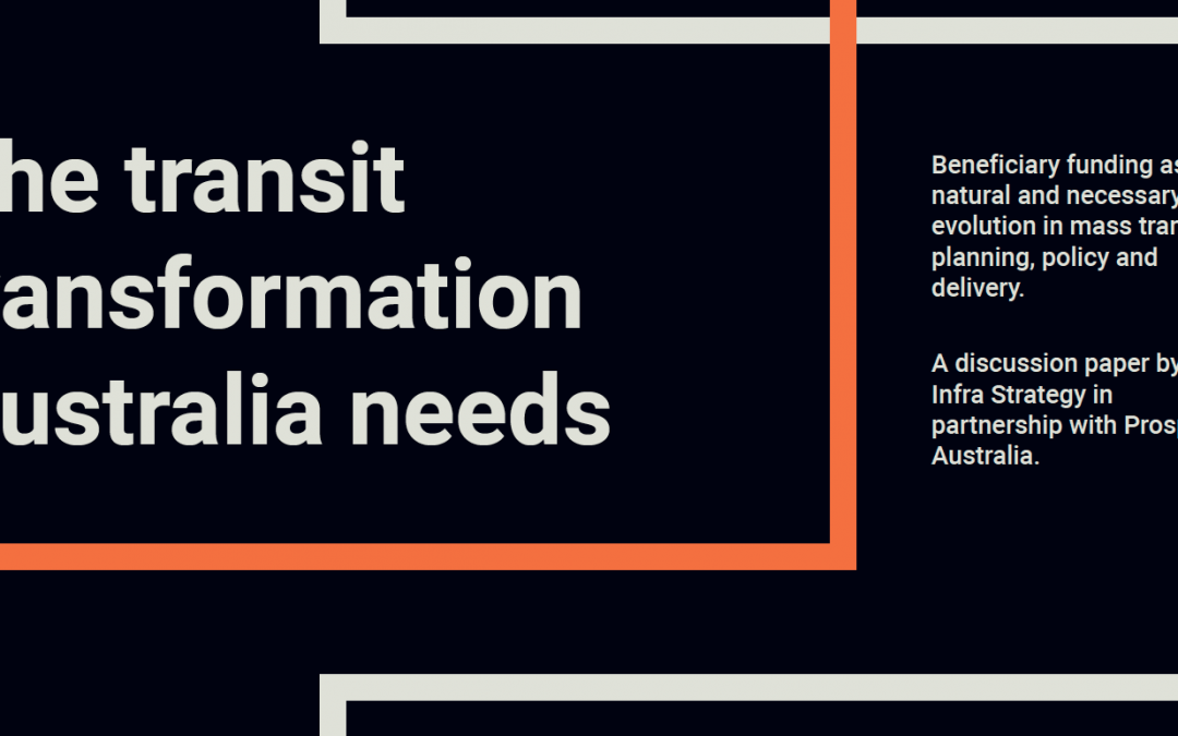 The Transit Transformation Australia Needs: Launch