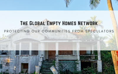 New Global Empty Homes Network Calls for Worldwide Housing Protections During COVID-19 Crisis